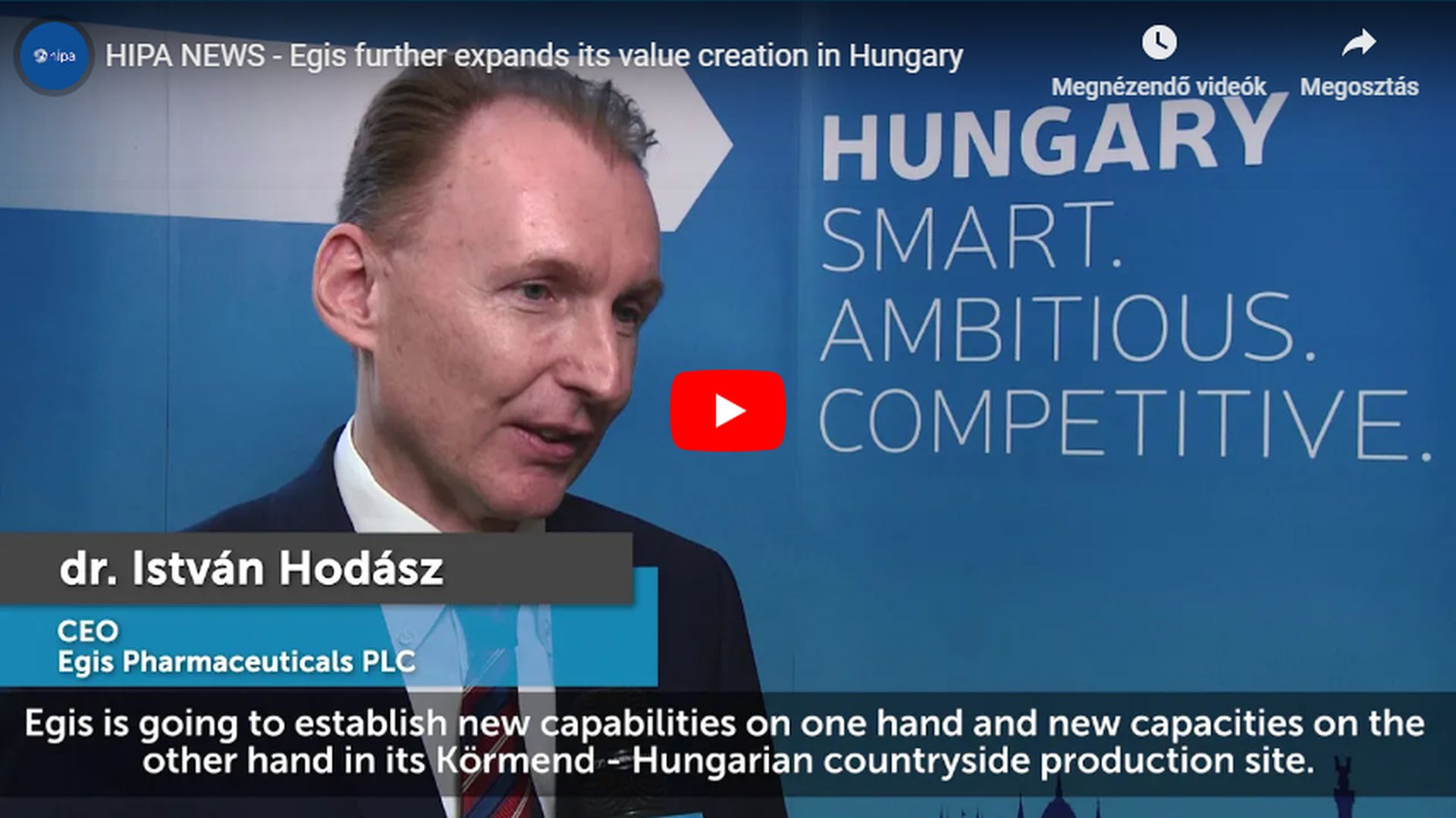 Egis to further enhance its creation of added value in Hungary - VIDEO REPORT